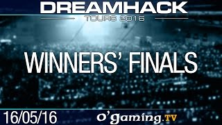 Winners' Finals - DreamHack Tours 2016 - Day 3