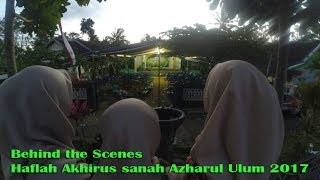 Behind The Scenes of Haflah Akhirussanah Azharul Ulum Sukodono 2017 Video