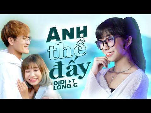 ANH THỀ ĐẤY - THANH HƯNG   COUPLE THANH LONG   DI DI x LONG.C ft D2N
