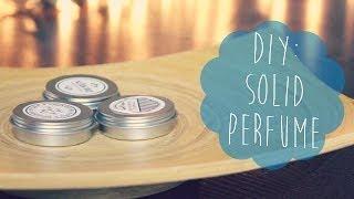 DIY: Solid Perfume - YouTube