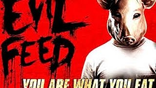 Nonton Evil Feed  2013  With  Terry Chen  Alain Chanoine Laci J Mailey Movie Film Subtitle Indonesia Streaming Movie Download