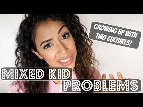 MIXED KID PROBLEMS | GROWING UP MULTICULTURAL