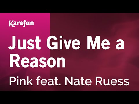 Karaoke Just Give Me A Reason - Pink *