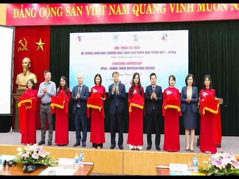 Ra mắt hệ thống cảnh báo thương mại toàn cầu phiên bản tiếng Việt cho doanh nghiệp