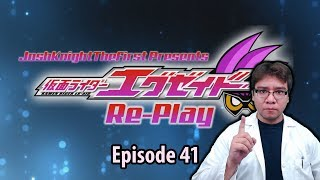 Ex-Aid Re-Play: Episode 41