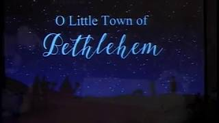 O Little Town of Bethlehem – Christmas Program 2018