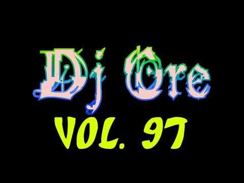 Dj Ore Vol.97