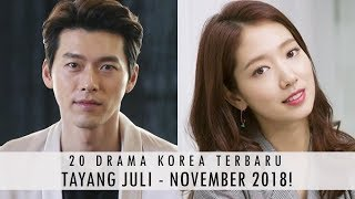 Video 20 DRAMA KOREA TERBARU TAYANG TAHUN 2018 PART 3! (JULI - NOVEMBER) MP3, 3GP, MP4, WEBM, AVI, FLV Juli 2018