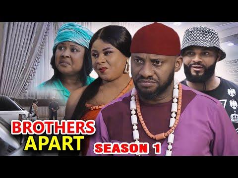BROTHERS APART SEASON 1 - Yul Edochie New Movie 2020 Latest Nigerian Nollywood Movie Full HD