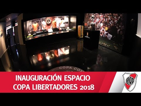 MUSEO RIVER: Inauguración del nuevo espacio Copa Libertadores 2018
