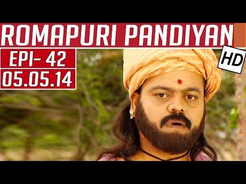 Romapuri-Pandiyan-Epi-42-05-05-2014-Kalaignar-TV