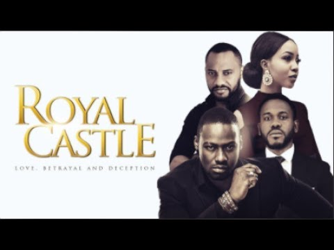 Royal Castle [S01E01] Latest 2016 Nigerian Nollywood Drama Series