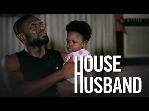 House Husband - Latest Nollywood Movie 2016 [HD]