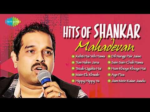 Download Hits of Shankar Mahadevan | Most Popular Hindi Songs hd file 3gp hd mp4 download videos