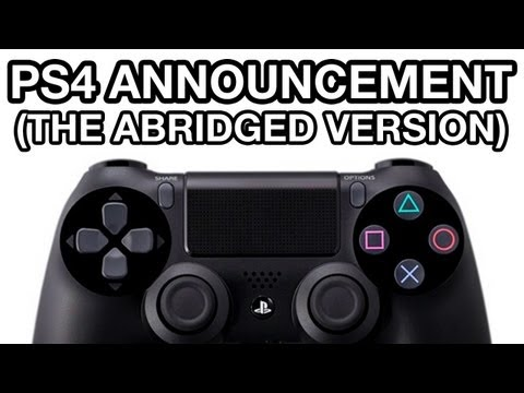 PS4 Announcement - Abridged Version