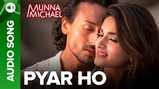 """Listen to all the Songs from Munna Michael out here: http://bit.ly/MunnaMichaelAllSongsCome Fall in Love with the love song of the year – Pyar Ho, from the dance action musical 'Munna Michael' starring Tiger Shroff & Niddhi Agerwal.  Song: Pyar HoMusic Composer: Vishal MishraSinger: Vishal Mishra & Sunidhi ChauhanLyrics: KumaarSong Produced By: Gaurav VaswaniGuitar & Bass: Sanjoy DasVocal Production: Shamita BhatkarMixed & Mastered By/ Recorded By: Tanay Gajjar @ Wow & FlutterAmey Londhe & Vincent Joseph @Audio Garage StudiosFor caller tunes dial:Airtel - 5432116276154Vodafone - 5379606295Idea - 567899606295Movie: Munna MichaelCast: Tiger Shroff, Nawazuddin Siddiqui & Nidhhi AgerwalDirected By: Sabbir KhanProduced By: Eros International & Viki Rajani""""Munna Michael"""" releases in theatres on 21st July, 2017.To watch more log on to http://www.erosnow.comFor all the updates on our movies and more:https://www.youtube.com/ErosNowhttps://twitter.com/#!/ErosNowhttps://www.facebook.com/ErosNowhttps://www.facebook.com/erosmusicindiahttps://plus.google.com/+erosentertainmenthttp://www.dailymotion.com/ErosNowhttps://vine.co/ErosNow http://blog.erosnow.com"""