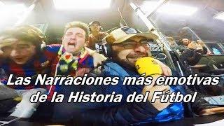 Las Narraciones más emotivas de la historia del Fútbol  Fútbol SocialDesde el mítico gol de Maradona a los ingleses narrado por Víctor Hugo Morales, hasta el milagroso gol de Sergi Roberto que hizo llorar a millones de aficionados del Barcelona. En esta nota escucharemos las narraciones más emotivas que se han dado a lo largo de toda la historia de este bonito deporte. Imposible no emocionarse.*Síguenos en nuestras Redes Sociales:- Facebook Oficial del Canal: https://www.facebook.com/FutbolSocialOficial- Twitter Oficial del Canal: https://twitter.com/FutbolSocialNew- Date una vuelta por el Canal: http://www.youtube.com/subscription_center?add_user=FutbolSocialOficial- Música de fondo utilizada en este vídeo:  Fights - Silent Partner¡Y como siempre! No olviden suscribirse, darle manita arriba y compartir si les gustó el vídeo, enserio que nos ayudarían muchísimo. Estaremos publicando más notas del Fútbol Mundial en los próximos días. ¡Gracias por todo cracks! ¡Saludos Sociales! :)