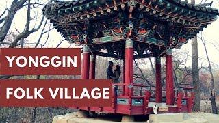 Yonggin Folk Village