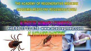Kleszcze, komary i cukrzyca – Aliaksandr Haretski