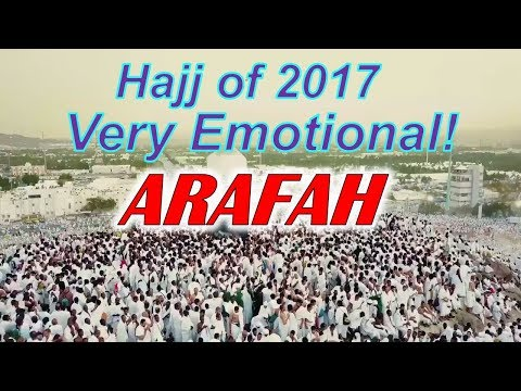 Arafah Mount In Makkah During The Pilgrimage(Hajj) of 2017 - Very Emotional  الحج  من عرفه رائع (видео)