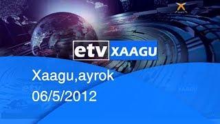 Xaagu,ayrok 06/5/2012