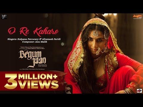 O Re Kaharo - Begum Jaan (2017)
