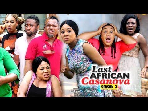 THE LAST AFRICAN CASANOVA SEASON 3 - (New Movie) 2019 Latest Nigerian Nollywood Movie Full HD