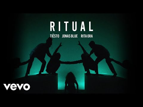 Tiësto, Jonas Blue & Rita Ora - Ritual (Official Audio)