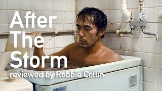 Nonton After The Storm Reviewed By Robbie Collin Film Subtitle Indonesia Streaming Movie Download