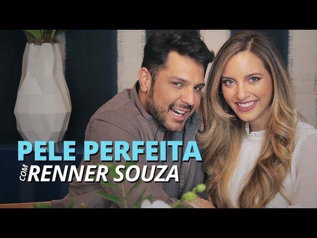 COMO FAZER A PELE PERFEITA com RENNER SOUZA - Lelê Saddi