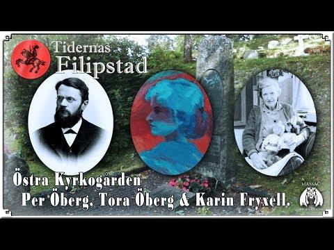Del 6: Per Öberg,Tora Öberg och Karin Fryxell