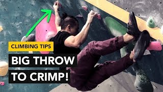 Rock Climbing Tips: HUGE dynamic throw to a small crimp How It went down by  rockentry
