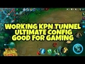 KPN TUNNEL ULTIMATE CONFIG  GOOD FOR GAMING (MGC)