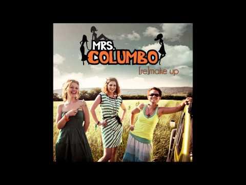 Mrs. Columbo - Je Ne Veux Pas Travallier