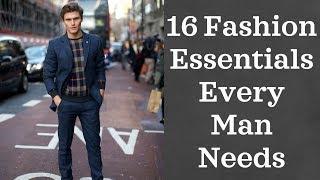Video 16 Fashion Essentials Every Man Needs (2018) MP3, 3GP, MP4, WEBM, AVI, FLV Juli 2019