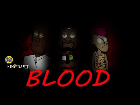 BLOOD (KingDavid episode 10)