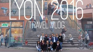 Lyon France  city pictures gallery : TRAVEL VLOG : LYON (FRANCE) 2016