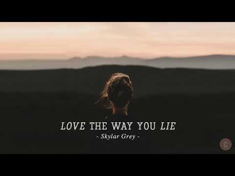 [Vietsub + Lyrics] Love The Way You Lie - Skylar Grey - Thời lượng: 4:40.