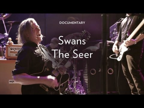 Doc - Swans: The Seer (2012)