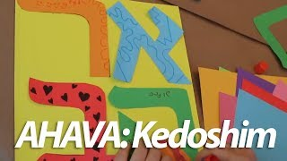 Ahava in Parsha Kedoshim: Torah Crafts for Kids