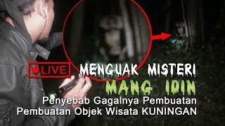 Video 🔴 Live Streaming ! Sosok Mang Idin Penyebab G@g@lny@ Pembuatan Objek Wisata MP3, 3GP, MP4, WEBM, AVI, FLV September 2019