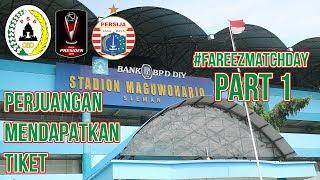 SLEMAN AWAYDAYS | #PSS SLEMAN V #PERSIJA JAKARTA | Part 1 | #FareezMatchday