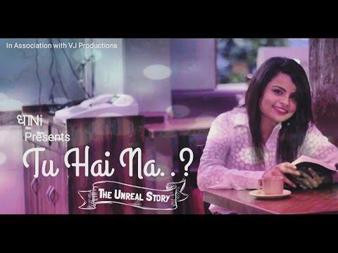 (Original) Tu Hai Na - Dhaani ft Nisha Hedge