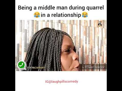 Middle man in Relationship (LaughPillsComedy)