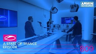 Armin van Buuren - Live @ A State Of Trance Episode 809 (#ASOT809) 2017