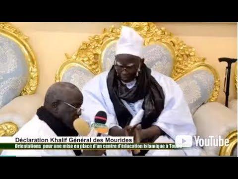 Urgence: Declaration, Du Khalif,General, Des Mourides 05 / 02 /2018