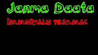 Janma Daata Immortalz feat.Mac