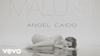 Malú - Angel Caido (Audio)