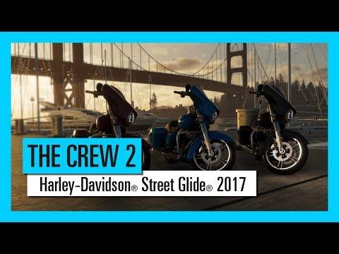 THE CREW 2 : Harley-Davidson® Street Glide® 2017   - Motorsports Vehicle Serie |Trailer | Ubisoft