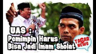 Video UAS Tegaskan Pemimpin Harus Jadi Imam Shalat Jemaah, Lantas, Jangan Pilih Prabowo Karena Tidak Bisa MP3, 3GP, MP4, WEBM, AVI, FLV Desember 2018